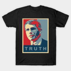 TRUTH Dr Fauci Tshirt