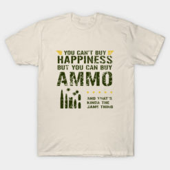 You Can't Buy Happiness. But You Can Buy Ammo