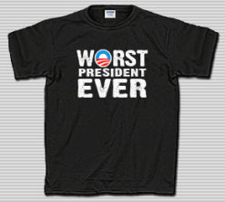 Obama Worst President Ever T-shirt