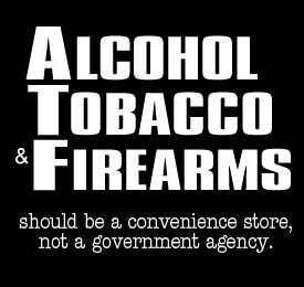 Alcohol Tobacco & Firearms Shirt