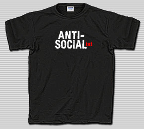 Anti Socialist T-Shirt