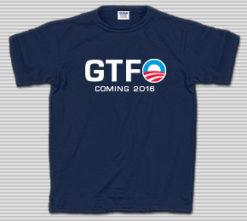 Obama GTFO Coming 2016 T-Shirt
