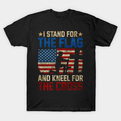 I Stand For The Flag And Kneel For The Cross design Veteran
