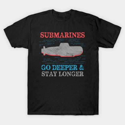 Military Submarine Veteran Gift US Submarine Stay Longer