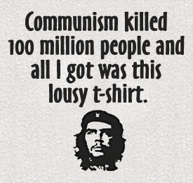 All I Got Was This Lousy Che Shirt