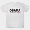 Obama The Man The Myth The Legend White T-Shirt