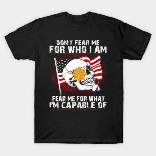 US Army Don't Fear Me Who I Am O-4 Major O4 MAJ Field Officer Ranks