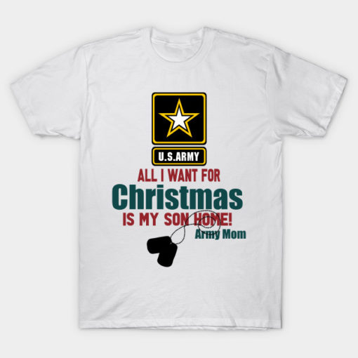 All i want for christmas is my son home army mom