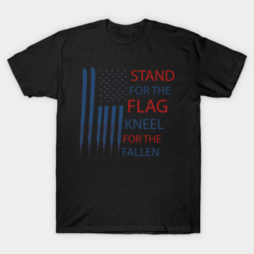 Stand for the Flag Kneel for the Fallen funny vintage gift idea for men women and kids