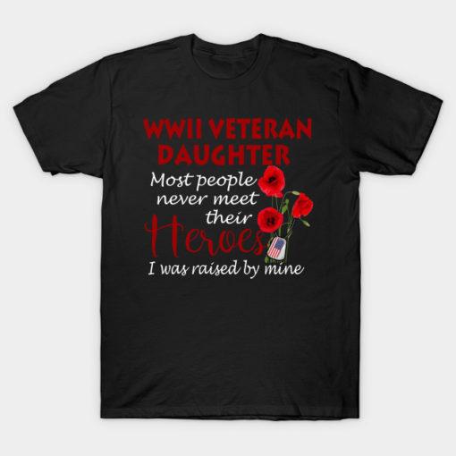 WWII veteran daughter most people never meet their Heroes i