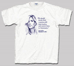 Ann Coulter 9-11 Quote White T-Shirt