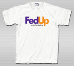 Fed Up with Socialism T-Shirt