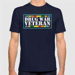 Drug War Veteran - War on Drugs T-shirt