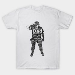 My Dad is a Veteran and My Hero Shirt