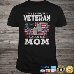 My Favorite Veteran Calls Me Mom USA Flag Mother Gift TShirt