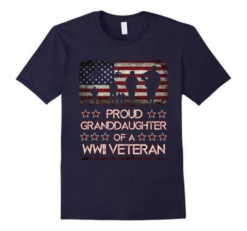 Proud Granddaughter of a World War 2 Veteran T-Shirt ww 2