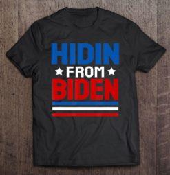 Hidin From Biden Shirt Us Flag Stripes Funny Joe Biden