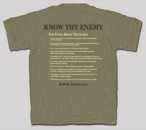 IMAO's Know Thy Enemy Shirt - Terrorists Edition