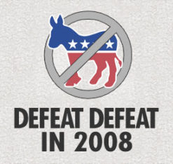 Defeat Defeat in 2008 Anti-Democrat Shirt