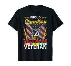 Proud Grandson Of A Vietnam Veteran| Proud Vietnam Veteran's T-Shirt