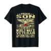 Freedom Isn't Free Proud Son Of World War 2 Veteran WW2 Gift T-Shirt
