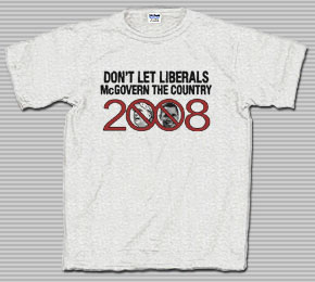 Don't Let Liberals McGovern the Country T-Shirt