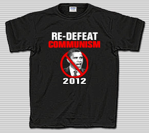 Redefeat Communism in 2012 - Obama T-Shirt