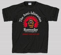 The Anti-Idiotarian Rottweiler T-Shirt