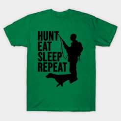 Hunting Dad, Hunt Eat Sleep Repeat, Hunter