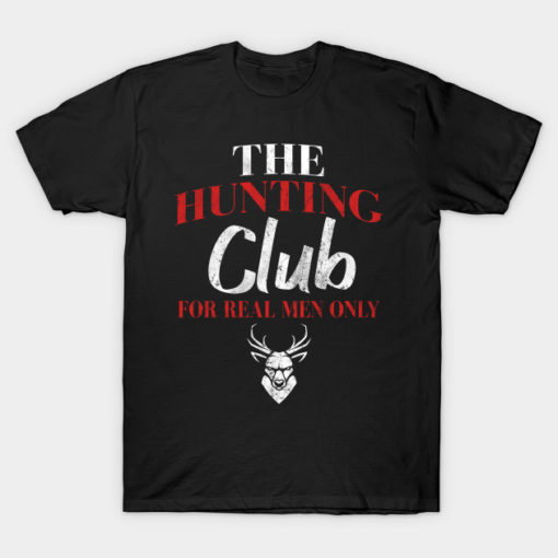 The Hunting Club For Men Only
