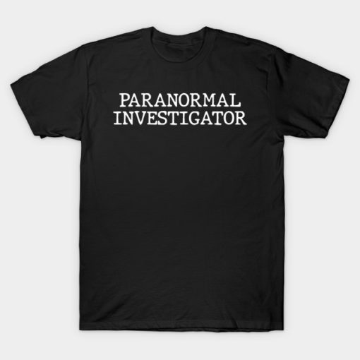 Camping T Shirt Paranormal Investigator Ghost Hunting Camper Campfire Gifts Tee