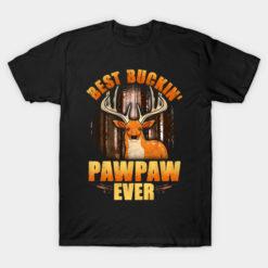 Camping T Shirt Best Buckin' Pawpaw Ever Deer Hunting Christmass Camper Campfire Gifts Tee