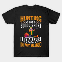 Hunting - Hunting is not a Blod sport it is a sport that is in my blood