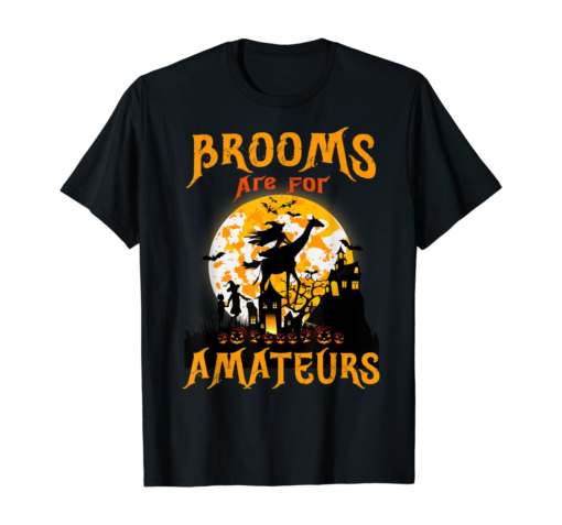 Funny Brooms Are for Amateurs Witch Riding Giraffe Halloween T-Shirt