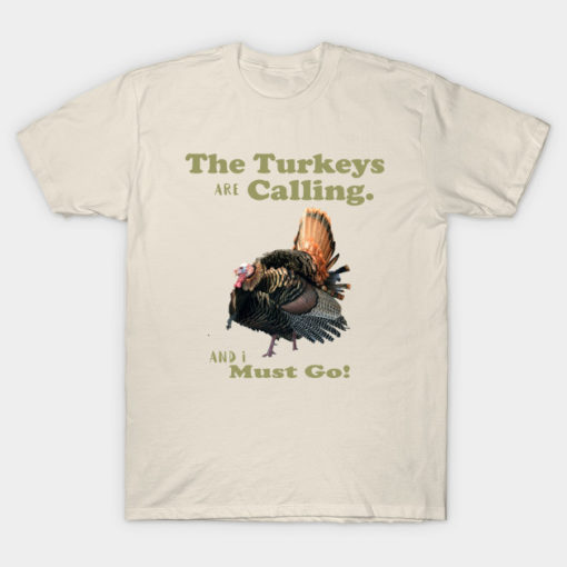 Funny Wild Turkey Hunting Quote