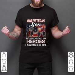 Official WWII Veteran Son Most People Never Meet Their Heroes shirt