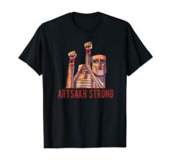 Artsakh Strong - Artsakh is Armenia - Armenian Flag Gift T-Shirt