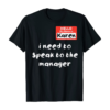 Karen Speak To Manager Funny Meme Quote Halloween Women Gift T-Shirt