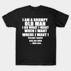 IAM Grumpy Old Man T-shirt