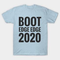 Boot Edge Edge 2020 - Pete Buttigieg T-shirt